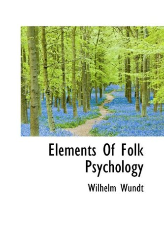 9781110351947: Elements Of Folk Psychology (Bibliolife Reproduction)