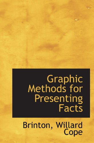 9781110356140: Graphic Methods for Presenting Facts