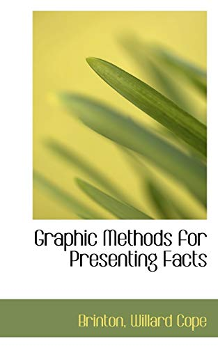 9781110356195: Graphic Methods for Presenting Facts