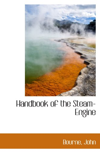 9781110356805: Handbook of the Steam-Engine