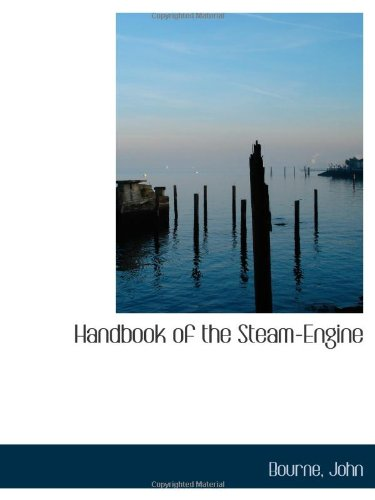 9781110356829: Handbook of the Steam-Engine
