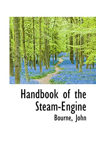 9781110356874: Handbook of the Steam-Engine
