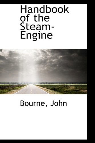 9781110356911: Handbook of the Steam-Engine