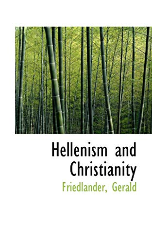 9781110357147: Hellenism and Christianity
