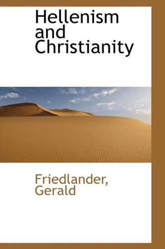 9781110357208: Hellenism and Christianity
