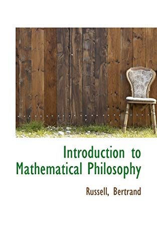 9781110359899: Introduction to Mathematical Philosophy