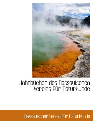 9781110360369: Jahrbücher des Nassauischen Vereins für Naturkunde