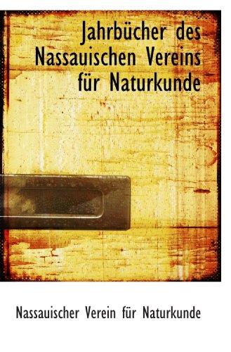 9781110360376: Jahrbücher des Nassauischen Vereins für Naturkunde (German Edition)