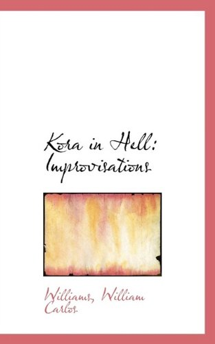 9781110361892: Kora in Hell: Improvisations