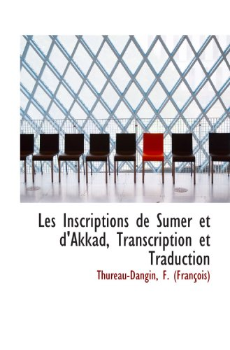 9781110362875: Les Inscriptions de Sumer et d'Akkad, Transcription et Traduction
