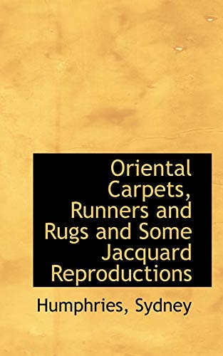 9781110368181: Oriental Carpets, Runners and Rugs and Some Jacquard Reproductions