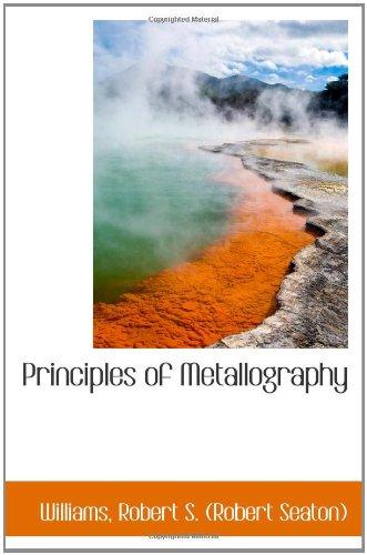 9781110370603: Principles of Metallography