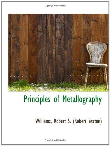 9781110370627: Principles of Metallography