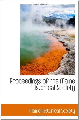9781110370948: Proceedings of the Maine Historical Society