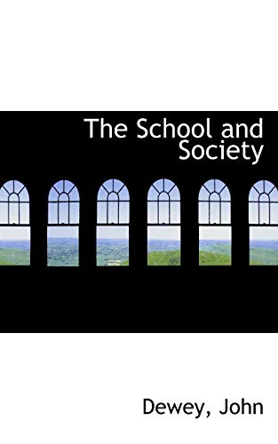 9781110373079: The School and Society