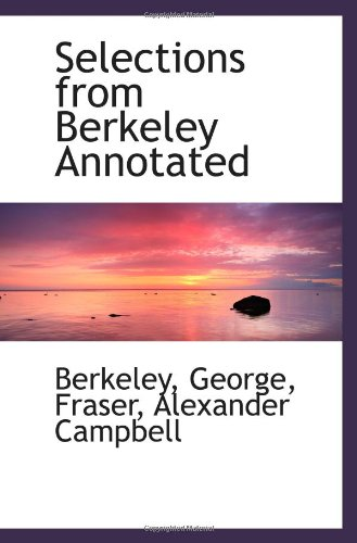9781110373352: Selections from Berkeley Annotated