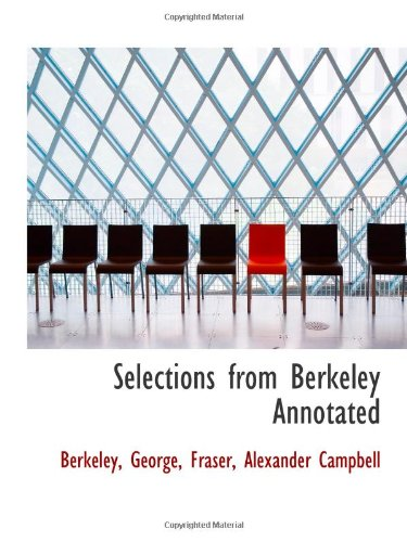 9781110373390: Selections from Berkeley Annotated