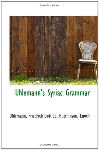 9781110378760: Uhlemann's Syriac Grammar