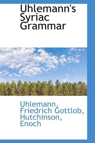 9781110378852: Uhlemann's Syriac Grammar
