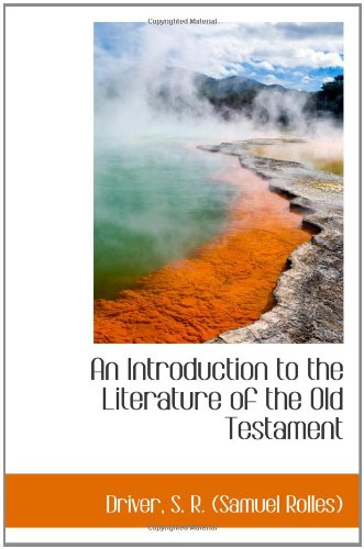 9781110383160: An Introduction to the Literature of the Old Testament
