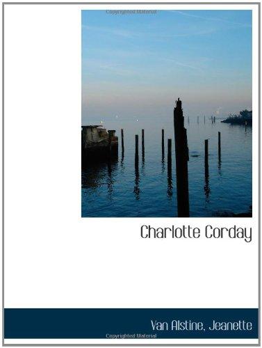 9781110385584: Charlotte Corday