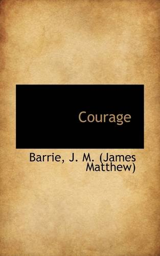 9781110386932: Courage