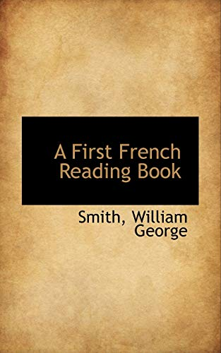 9781110389926: A First French Reading Book