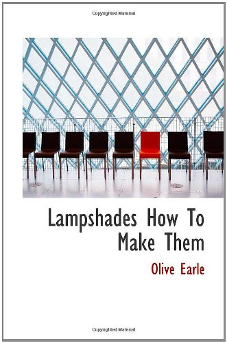 9781110393343: Lampshades How To Make Them