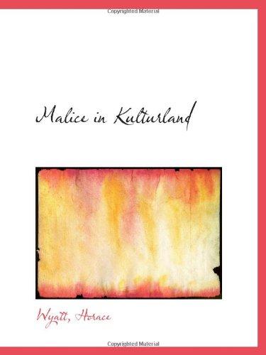 9781110394364: Malice in Kulturland