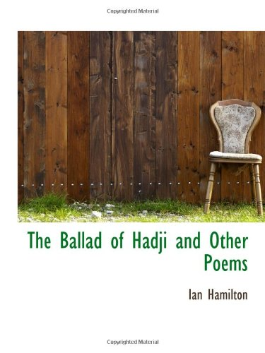 9781110409877: The Ballad of Hadji and Other Poems