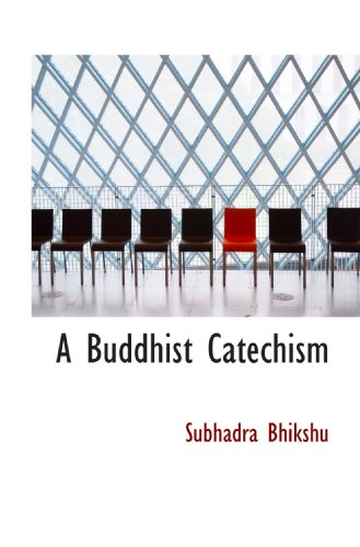 9781110418152: A Buddhist Catechism