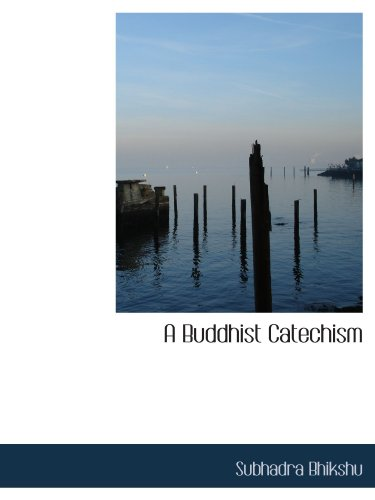9781110418176: A Buddhist Catechism