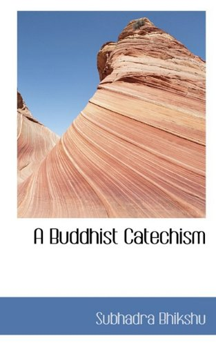 9781110418206: A Buddhist Catechism