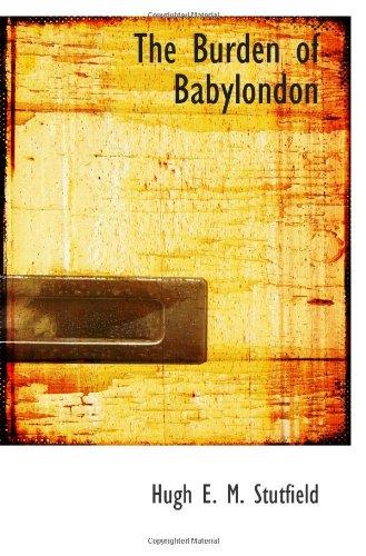 9781110418756: The Burden of Babylondon