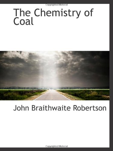 9781110423170: The Chemistry of Coal