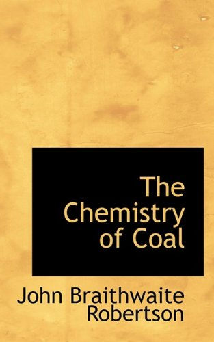 9781110423200: The Chemistry of Coal