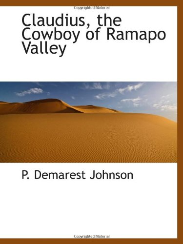 9781110426447: Claudius, the Cowboy of Ramapo Valley