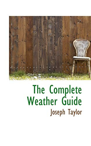 The Complete Weather Guide: Taylor, Joseph