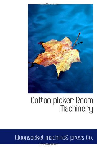 9781110431946: Cotton picker Room Machinery