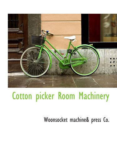 9781110431977: Cotton picker Room Machinery