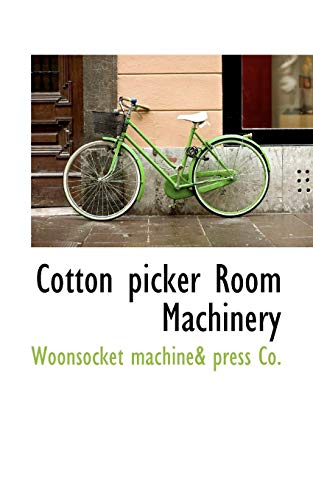 9781110432004: Cotton picker Room Machinery