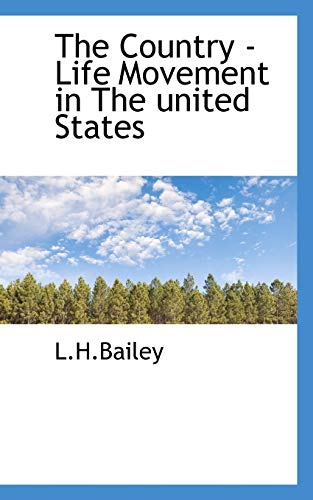 9781110432349: The Country - Life Movement in The united States