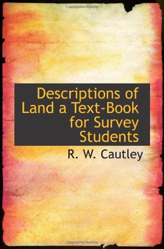 9781110437016: Descriptions of Land a Text-Book for Survey Students