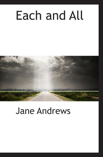 Each and All (9781110442256) by Andrews, Jane