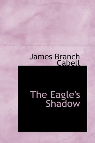 9781110442331: The Eagle's Shadow