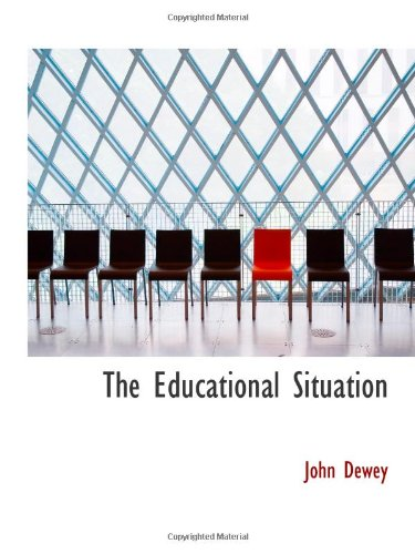 9781110444458: The Educational Situation