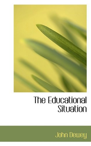 9781110444465: The Educational Situation