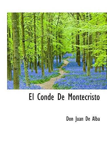 9781110445264: El Conde De Montecristo