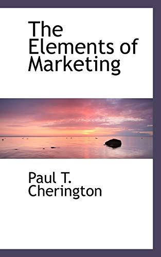 9781110446049: The Elements of Marketing