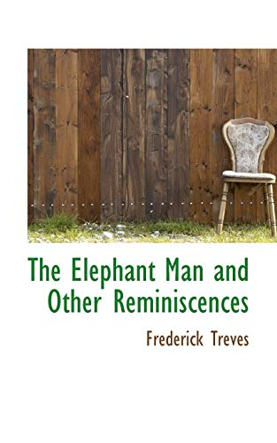 9781110446407: The Elephant Man and Other Reminiscences
